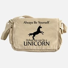 Always Be Yourself Unless You Can Be A Unicorn Mes