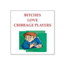 "cribbage Square Sticker 3"" x 3"""