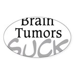 Brain Tumors Suck Sticker (Oval)