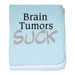 Brain Tumors Suck baby blanket
