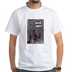 T-Shirt - Never Forget - Firemen - White