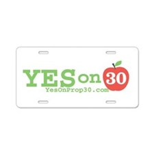 Yes on 30 Aluminum License Plate