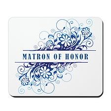 MATRON OF HONOR Mousepad