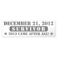 December 21 2012 Survivor Bumper Sticker