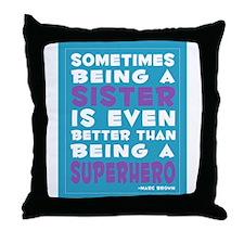 Superhero Sister print Throw Pillow