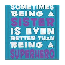 Superhero Sister print Tile Coaster