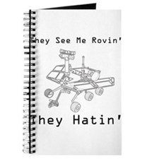Mars Rover They See Me Rovin They Hatin Journal