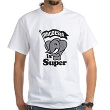Rhodesia is Super T-Shirt