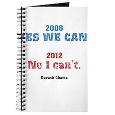 2008 Yes We Can - 2012 No I Cant - Barack Obama Jo
