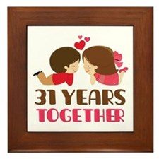 31 Years Together Anniversary Framed Tile