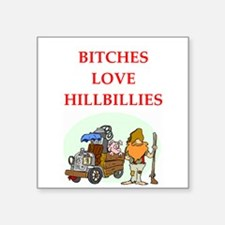 "hillbilly Square Sticker 3"" x 3"""