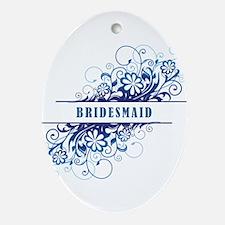 BRIDESMAID Ornament (Oval)
