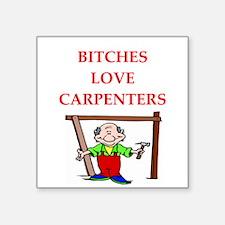 """carpenter Square Sticker 3"""" x 3"""""""