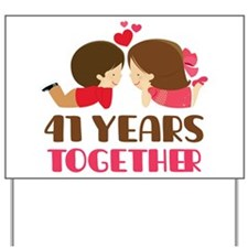 41 Years Together Anniversary Yard Sign