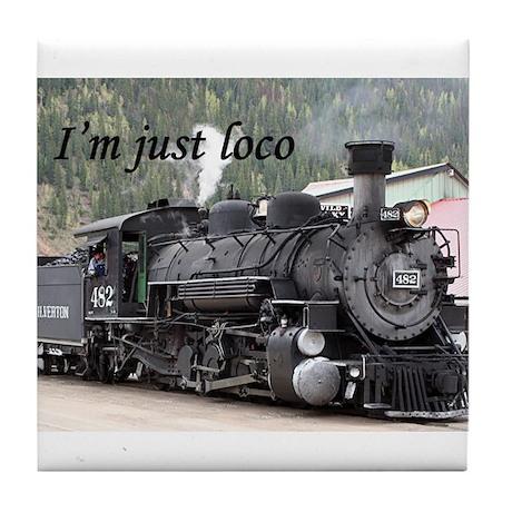 I'm just loco: Colorado steam train Tile Coaster