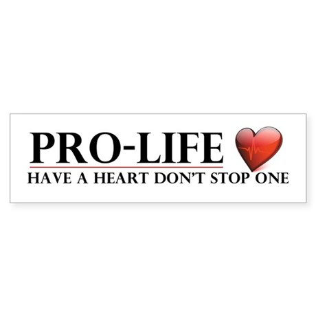 Pro-Life Have A Heart Don't Stop One Sticker (Bump