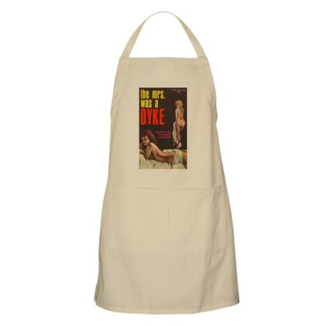 THE MRS WAS A DYKE BBQ Apron