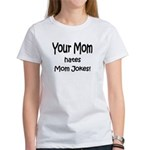 Mom Jokes Women's T-Shirt