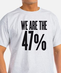 We are the 47 percent T-Shirt