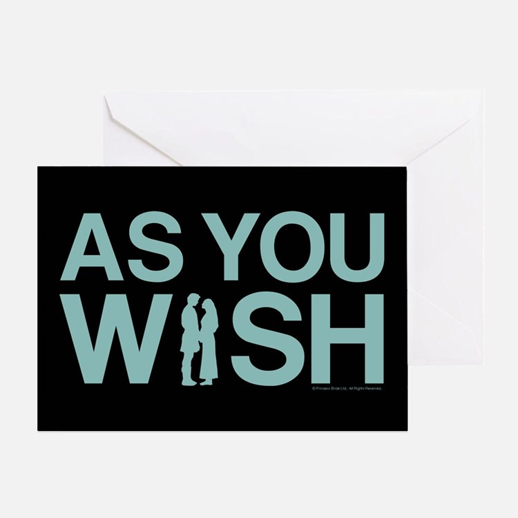 As You Wish Greeting Card