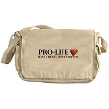 Pro-Life Have A Heart Don't Stop One Messenger Bag
