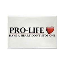 Pro-Life Have A Heart Don't Stop One Rectangle Mag