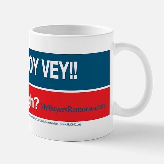 Obama... Oy Vey!! My Buyer's Remorse Mug