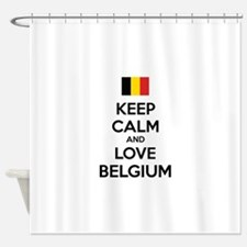 Keep calm and love Belgium Shower Curtain