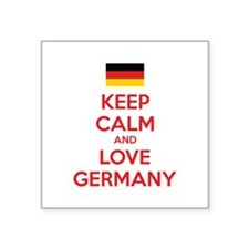 """Keep calm and love Germany Square Sticker 3"""" x 3"""""""