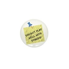 Doesn't Play Well With Others Mini Button (10 pack