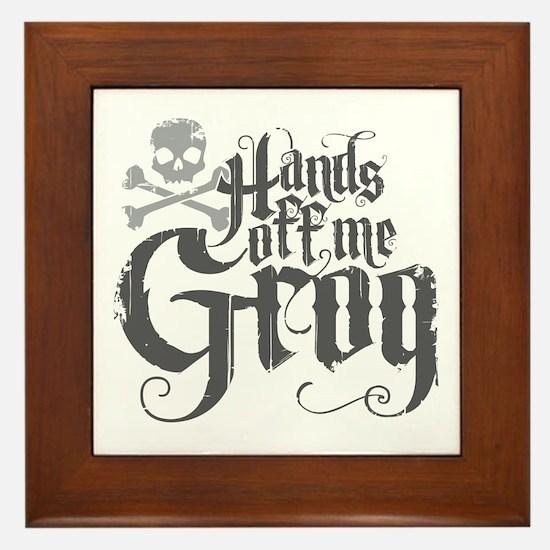 Hands Off Me Grog Framed Tile