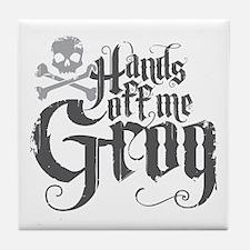 Hands Off Me Grog Tile Coaster