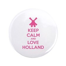 "Keep calm and love Holland 3.5"" Button"