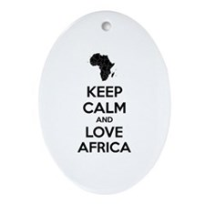 Keep calm and love Africa Ornament (Oval)