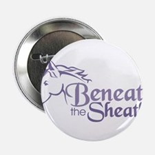 "Beneath the Sheaths 2.25"" Button (10 pack)"