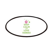 Keep calm and love Hawaii Patches