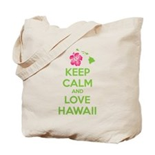 Keep calm and love Hawaii Tote Bag