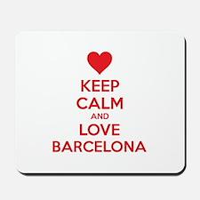 Keep calm and love Barcelona Mousepad