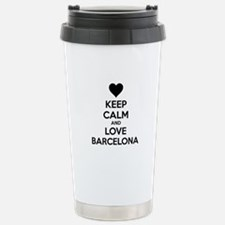 Keep calm and love Barcelona Stainless Steel Trave