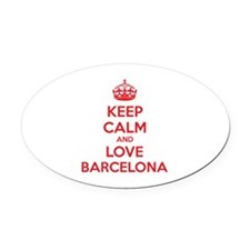 Keep calm and love Barcelona Oval Car Magnet