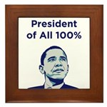 Obama: President of All 100% Framed Tile