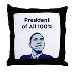 Obama: President of All 100% Throw Pillow