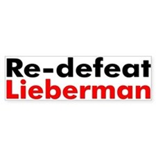 Re-defeat Lieberman Bumper Bumper Sticker