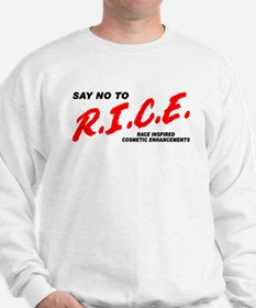 Say No To Rice Sweatshirt