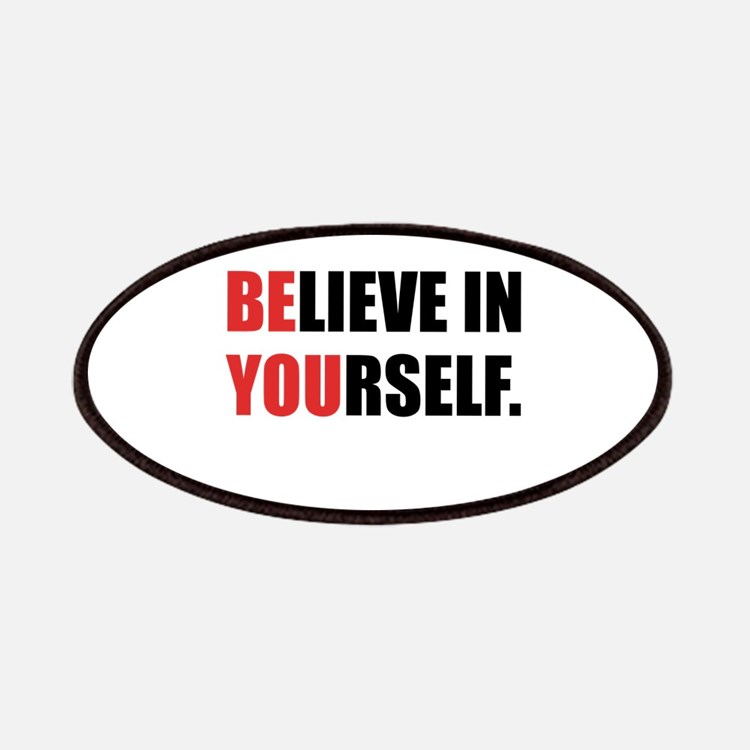 Believe in Yourself Patches