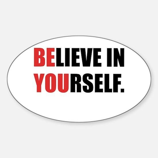 Believe in Yourself Sticker (Oval)