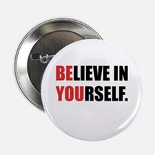 """Believe in Yourself 2.25"""" Button (10 pack)"""