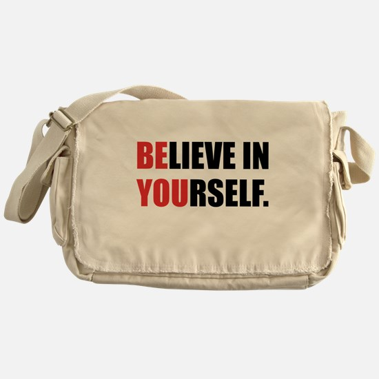 Believe in Yourself Messenger Bag