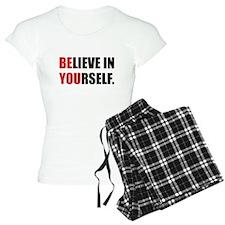 Believe in Yourself Pajamas