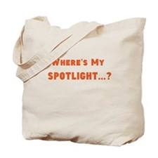 Spotlight? Tote Bag